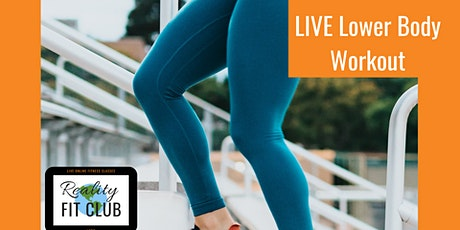 Fridays 9am PST LIVE Legs, Legs, Legs: Lower Body Strength @Home Workout tickets