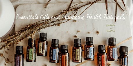 Essential Oils and Managing Health Naturally tickets