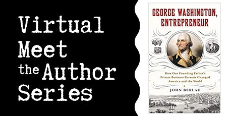 "Virtual Talk: ""George Washington, Entrepreneur"" with John Berlau ingressos"