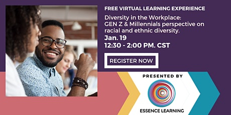 Generation Z & Millennials Perspectives on Racial and Ethnic Diversity tickets