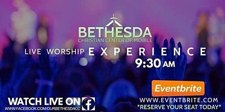 Bethesda Christian Center of Mobile Worship Experience tickets