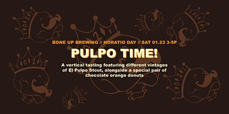 Horatio Day Session 4: Pulpo Time! tickets