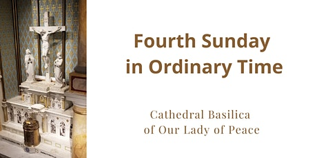 January 31 Sunday Masses at the Cathedral Basilica of Our Lady of Peace tickets