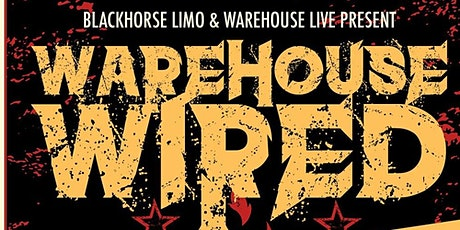 WAREHOUSE WIRED tickets