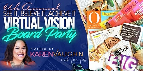 6th Annual See It, Believe It, Achieve It Virtual Vision Board Party 2021 tickets