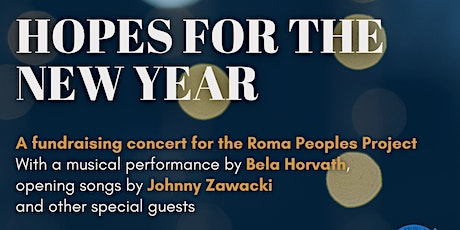 Hopes for the New Year - A Fundraising Concert for the Roma Peoples Project tickets