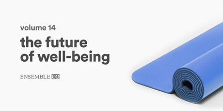 Ensemble 14: The Future of Well-Being tickets