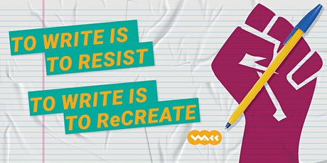 To Write is to Resist. To Write is to ReCreate tickets