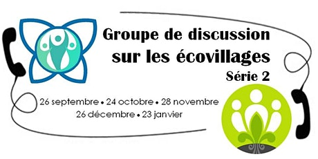 Groupe de discussion sur les écovillages – Série 2 billets