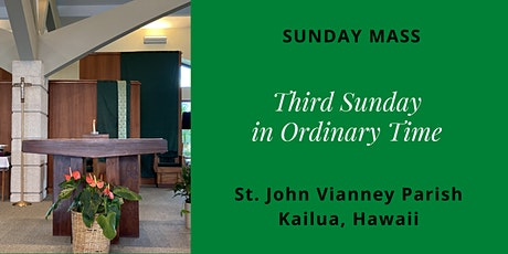 St. John Vianney Kailua, Sunday Masses for January 23 and 24, 2021 tickets