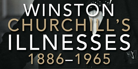 Churchill's Illnesses: Resilience and Recovery tickets