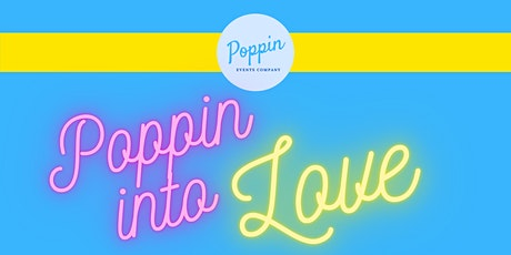 Poppin Into Love Popup Shopping Event tickets
