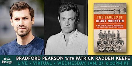 Book Passage Presents: Bradford Pearson with Patrick Radden Keefe tickets