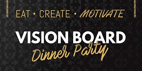 Vision Board Dinner Party tickets