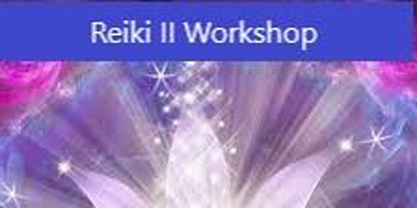 Reiki II Workshop at Visions Reiki and Soul Spa tickets