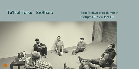 Ta'leef Talks | Brothers with Dallas Wright tickets