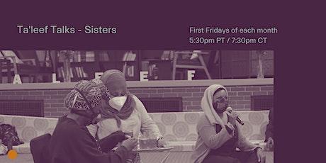 Ta'leef Talks (Sisters) tickets