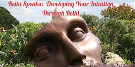 Reiki Speaks: Developing Your Intuition Through Reiki tickets
