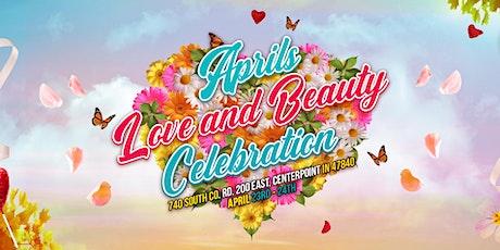 April's Love & Beauty Celebration tickets