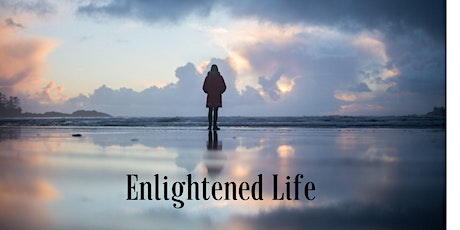 Enlightened Life Course tickets
