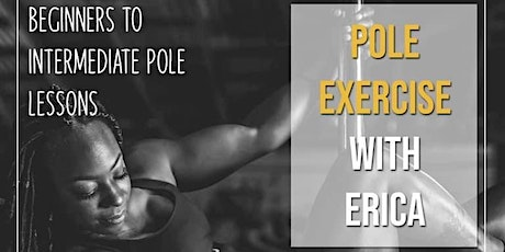 Pole Exercise With Erica tickets