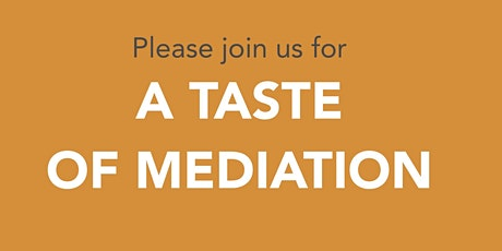 Taste of Mediation Tuesday tickets