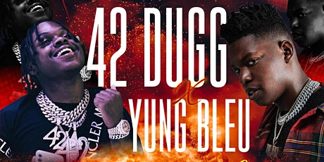 42 Dugg + Yung Bleu   Performing Live tickets