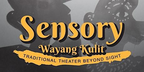 Sensory Wayang Kulit tickets