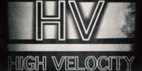 High Velocity tickets