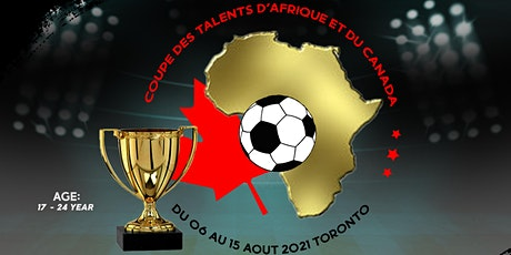COUPE DES TALENTS AFRIQUE ET DU CANADA tickets