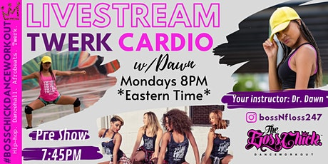 Twerk Cardio Mondays at 8PM tickets