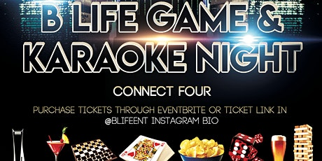 B Life Game /Karaoke Night tickets