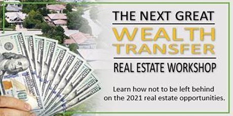 5-DAY REAL ESTATE WORKSHOP: The Next Great Wealth Transfer tickets