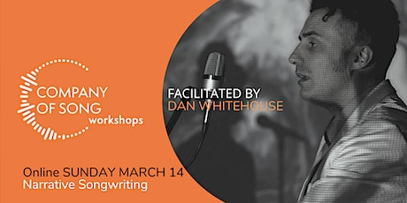 Narrative Songwriting with Dan Whitehouse - Workshop tickets