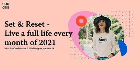 Set & Reset-Life & Career planning  to live a full life EVERY month of 2021 tickets
