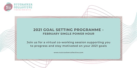 2021 Goal Setting Programme - Single Power Hour  6th Feb tickets