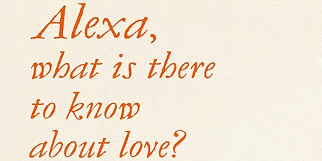 Brian Bilston - Alexa, what is there to know about love? tickets