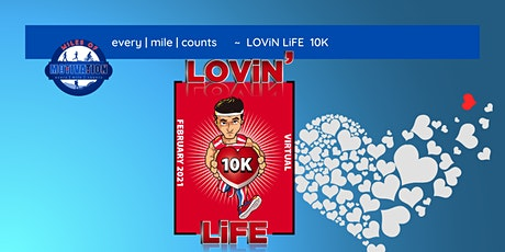 LOViN' LiFE 10K tickets