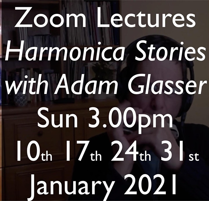 Harmonica  with Adam Glasser - four Zoom Lectures in January image