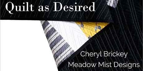 Quilt as Desired with Cheryl Brickey tickets