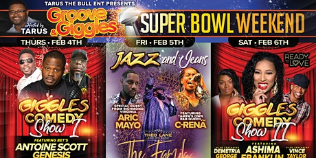 """Groove And Giggles Super Bowl Weekend (Part 2)  G tickets"