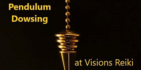 Pendulum Dowsing: An Introduction To Using A Pendulum tickets