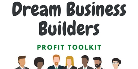 Dream Business Builders Profit Toolkit Launch - Become a Beta Tester! tickets
