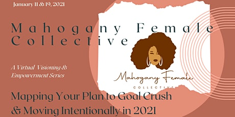 Mapping Your Plan to Goal Crush & Move Intentionally in 2021 tickets