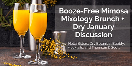 Booze-Free Mimosa Mixology Brunch +  Dry January Discussion tickets