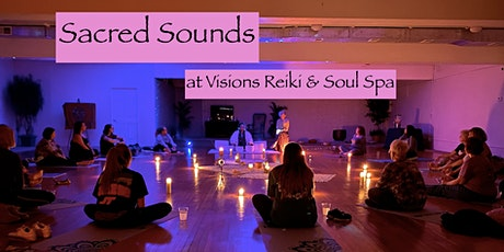 Sacred Sounds at Visions Reiki & Soul Spa tickets
