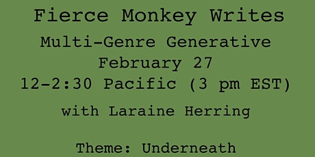 Fierce Monkey Writes Quarter 1 Workshop: Underneath tickets