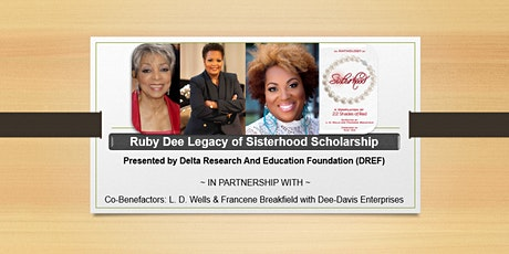 Ruby Dee Legacy of Sisterhood Scholarship Gala  tickets