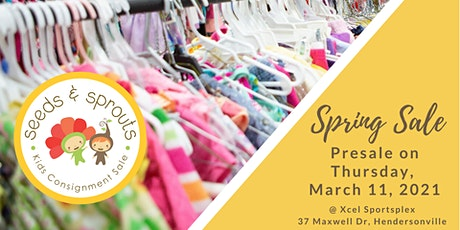 Seeds and Sprouts Kids Consignment Sale - Spring 2021 Presale Event tickets