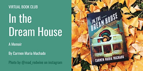 LGBTQ+ Virtual Book Club | In The Dream House tickets